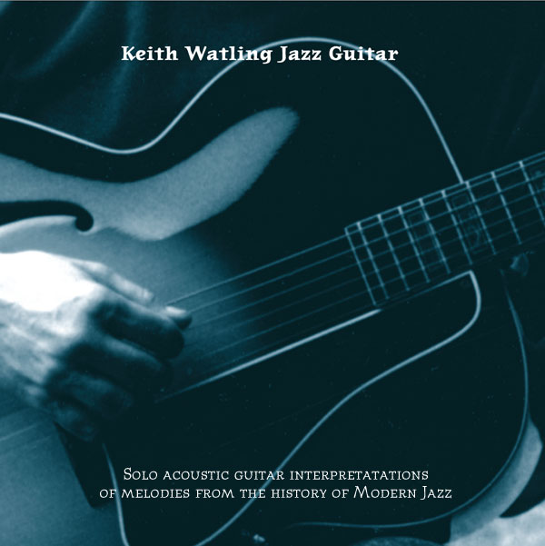 Self titled CD Keith Watling Jazz Guitar